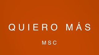 Quiero Mas  (Video Oficial Con Letras) – MOSAIC MSC
