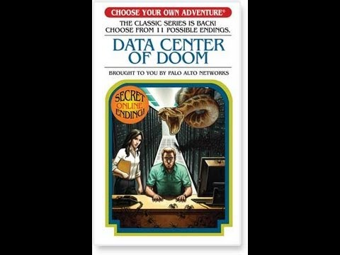Palo Alto Book: Data Center of Doom Choose your Adventure