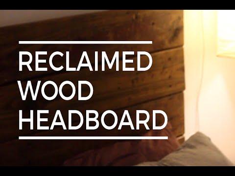 DIY Reclaimed Wood Headboard !