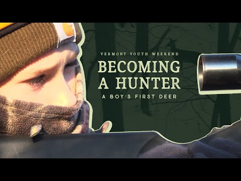 Youth Weekend Hunt In Vermont - FIRST DEER EVER - Becoming A Hunter