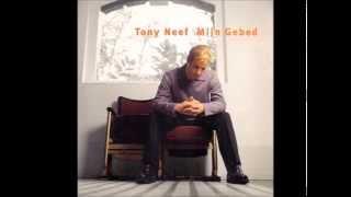 Tony Neef Mijn Gebed