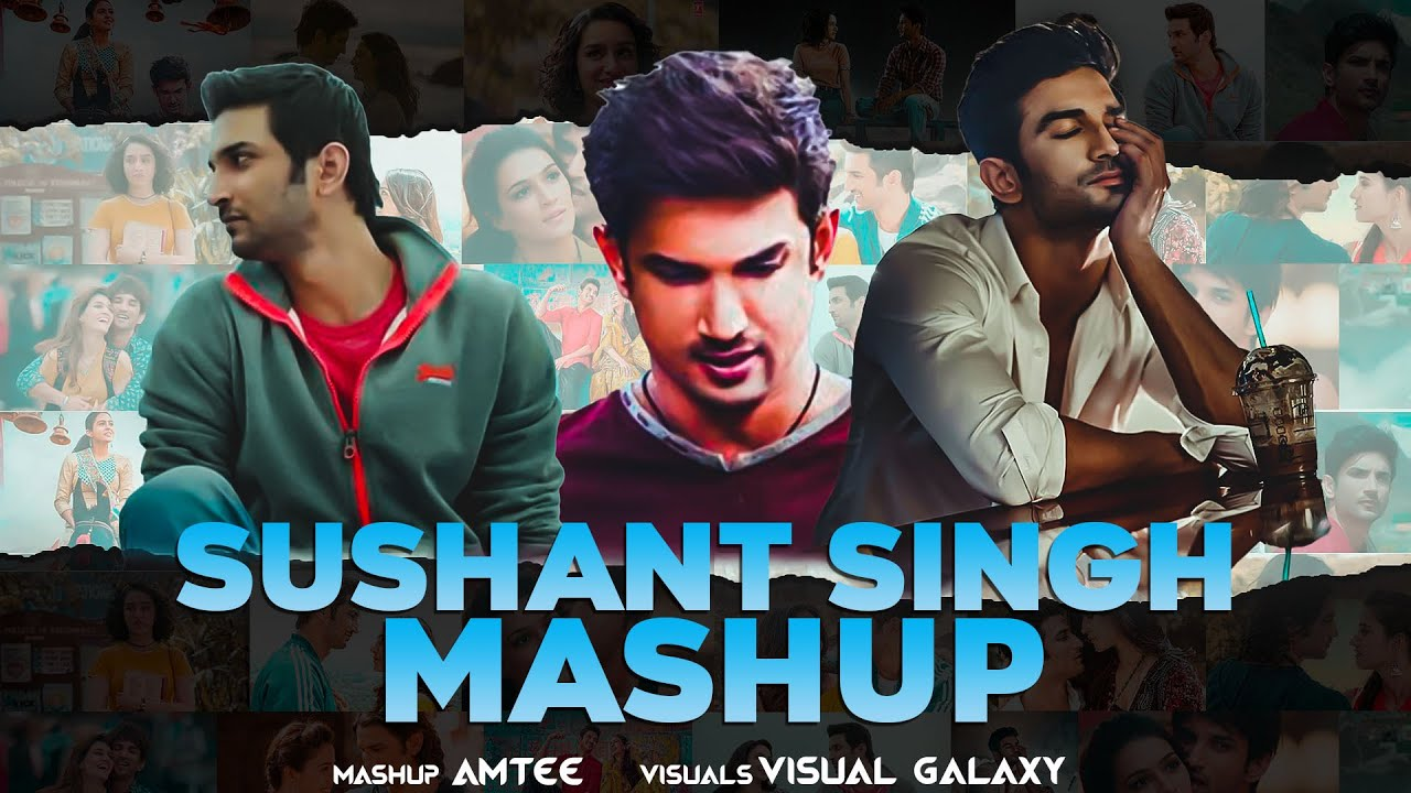 Sushant Singh Mashup | Tribute to Sushant Singh | Amtee | Visual Galaxy