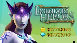 Legendary Heroes V2.3.63 Mod APK | Legendary Heroes Hack Unlimited Golds, Coins, Diamonds, Crystals