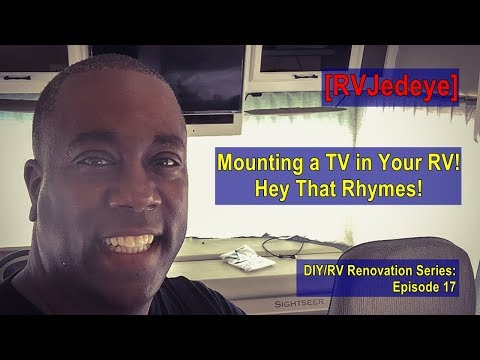"""Mounting a Television in Your RV""– DIY/RV Renovation Series Episode :17 [RVJedeye]"