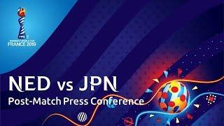 NED v. JPN - Post-Match Press Conference