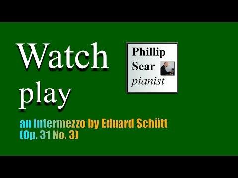 Eduard Schütt: 5 Morceaux, Op. 31: III -  Intermezzo