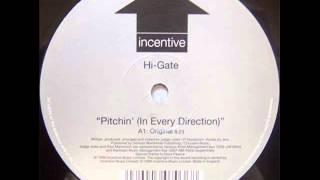 Hi-Gate - Pitchin