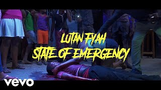 Lutan Fyah - State of Emmergency