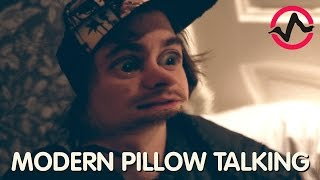 MODERN PILLOW TALKING
