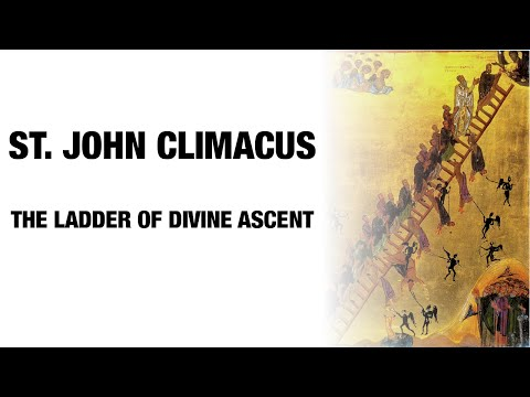 Weekly Homily & Discussion  - St. John Climacus: The Ladder of Divine Ascent