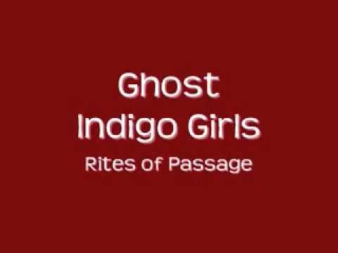 Indigo Girls- Ghost