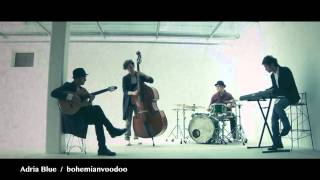 Adria Blue/bohemianvoodooの動画