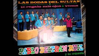 PABLO BELTRAN RUIZ - TE REGALO MIS OJOS (RCA Victor)