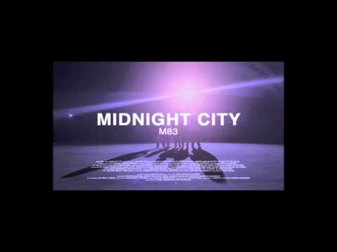 M83 - Midnight City 24 Hours Version
