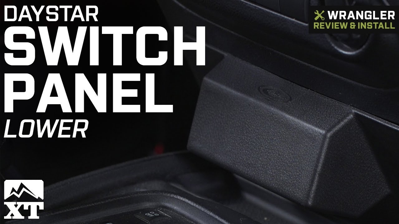 Jeep Wrangler Daystar Switch Panel Lower 2011 2018 Jk Review Dash Switches Install