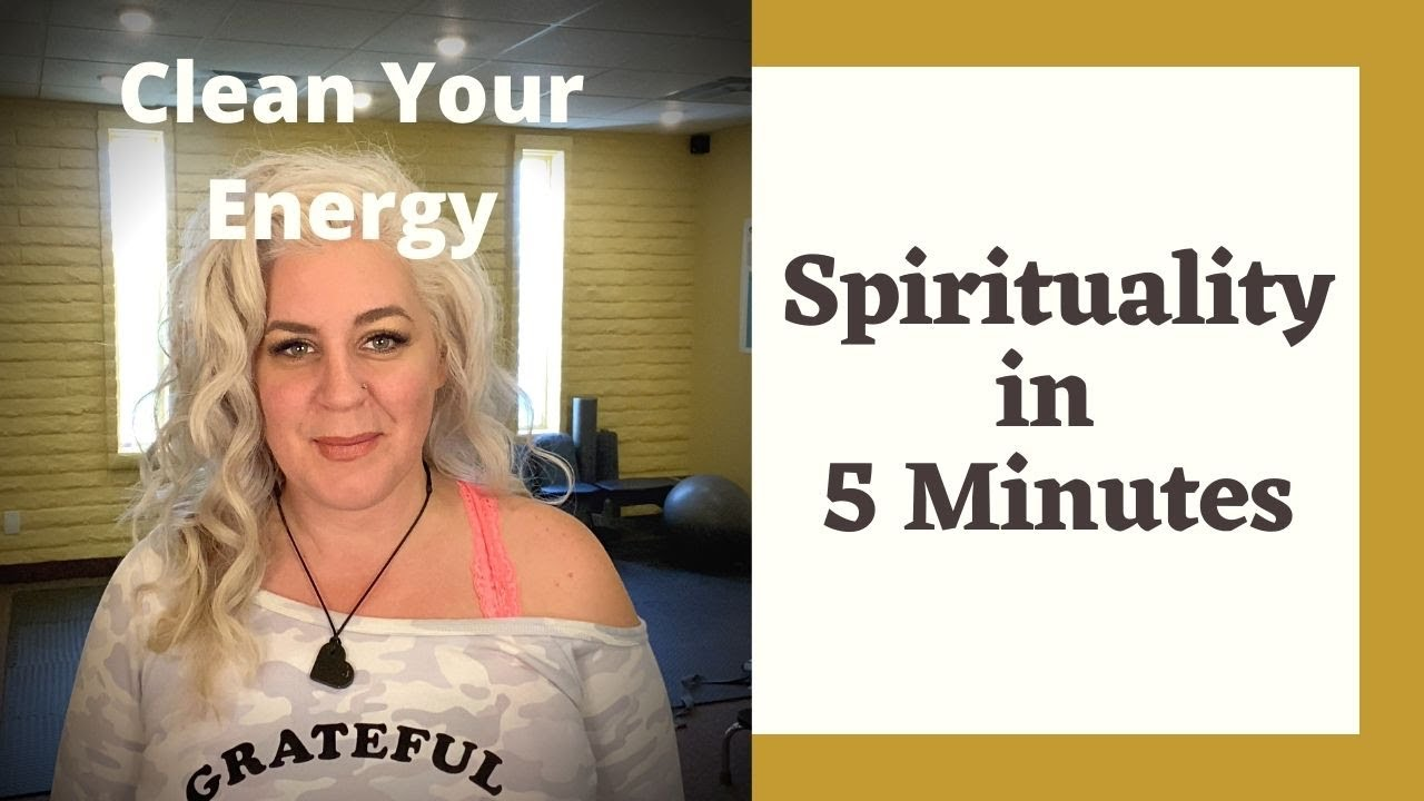 Energy Needs To Move - Spirituality in 5 Minutes