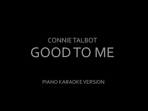 Connie Talbot - Good to me (Piano karaoke)