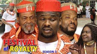 Festival Of Royalty Season 3 - (Zubby Michael) 2018 Latest Nigerian Nollywood Movie Full HD