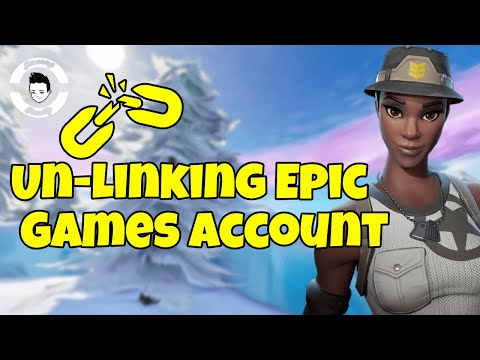 How To Unlink Epic Games Account