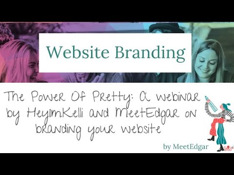 The Power Of Pretty: How To Brand Your Website