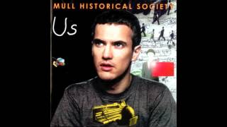 Watch Mull Historical Society Her Is You video