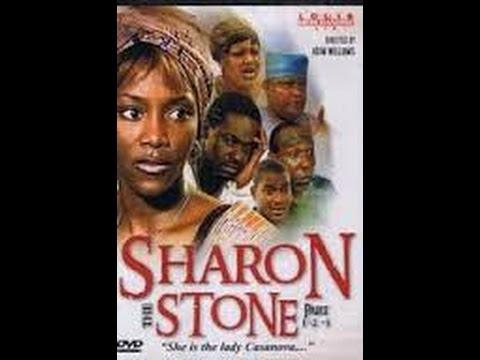 Sharon Stone part 1 Nollywood Movie 2014