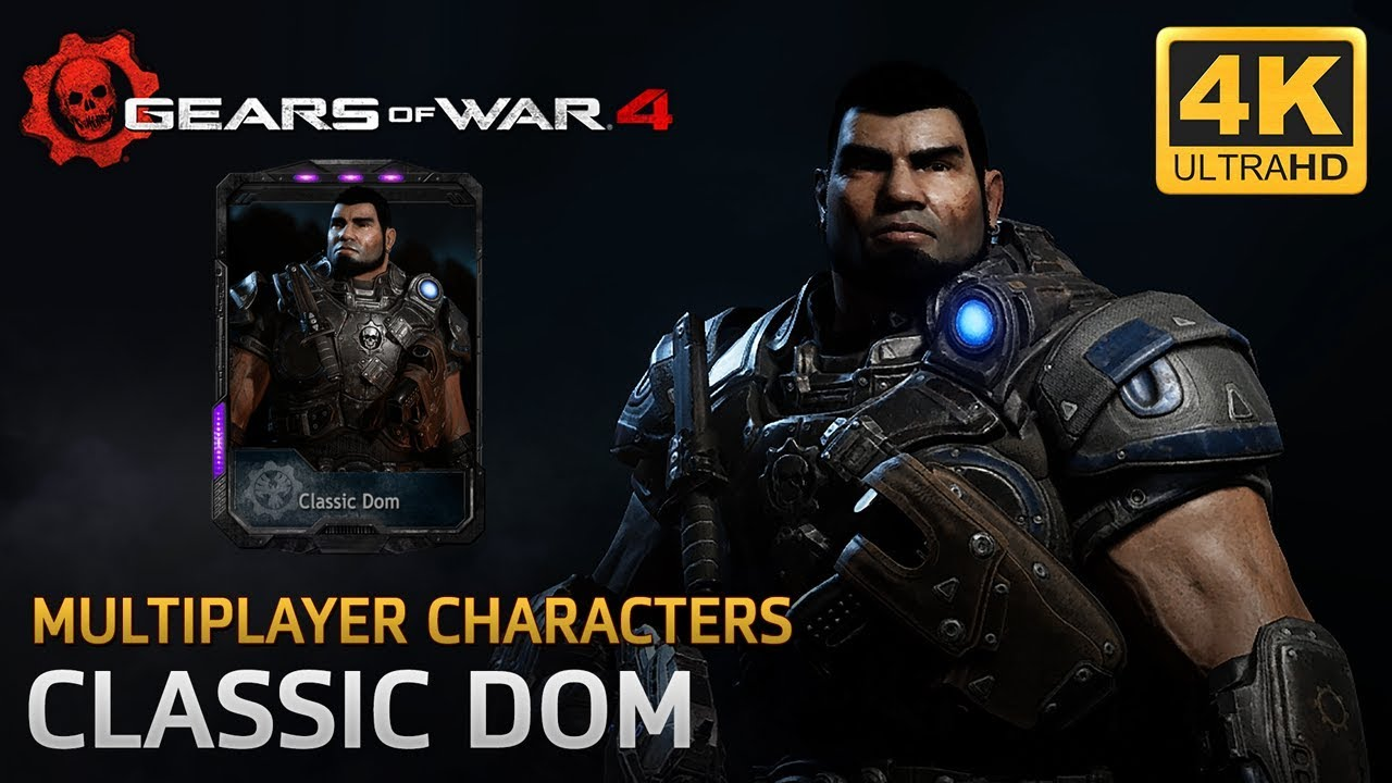 Gears Of War 4 Multiplayer Characters Classic Dom Youtube