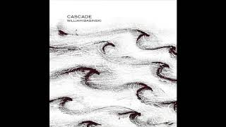 William Basinski - Cascade (2015) ambient | drone | minimal | experimental | electronic | minimalism