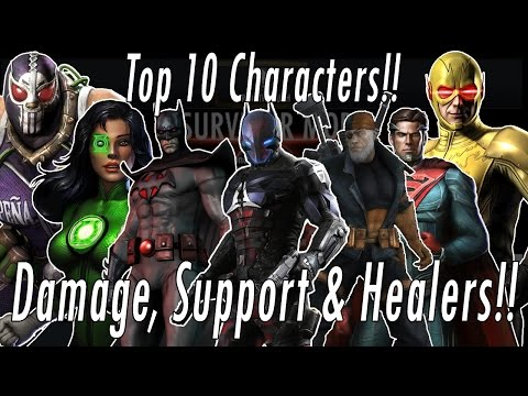 Top 10 Best Characters! Best Damage, Healing & Support Heroes - Injustice Gods Among Us Mobile Game