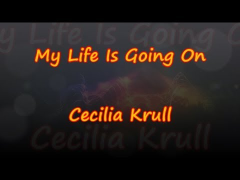 My Life Is Going On From La Casa De Papel - Cecilia Krull -  & Traductions