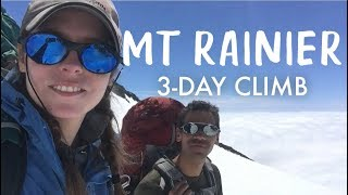 Climbing Mt. Rainier | 3-Day Climb | Disappointment Cleaver Route
