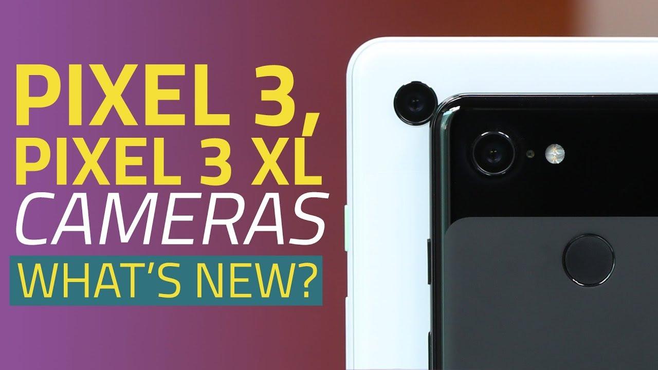 Google Pixel 3, Pixel 3 XL | New Camera Features Explained