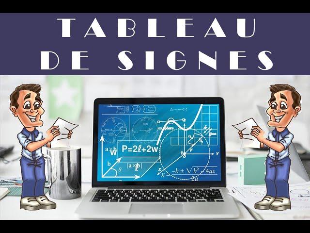 Tableau de signes et Fonctions : exercices corrigés Maths 2de.