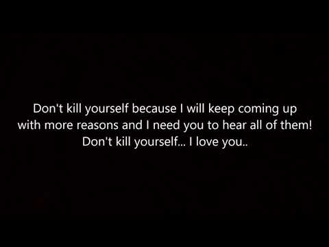 Don't Kill Yourself   Spoken Word Poetry