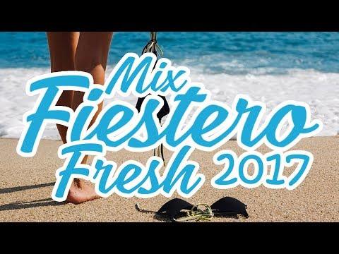 ► MIX FIESTERO FRESH★ 2017 (LO MEJOR DEL 2017♫♪)