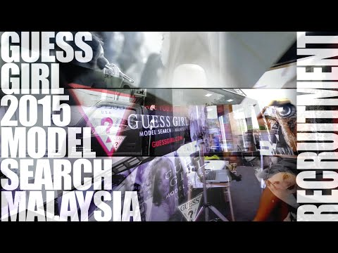 GUESS Girl 2015 Model Search Malaysia - Recruitment