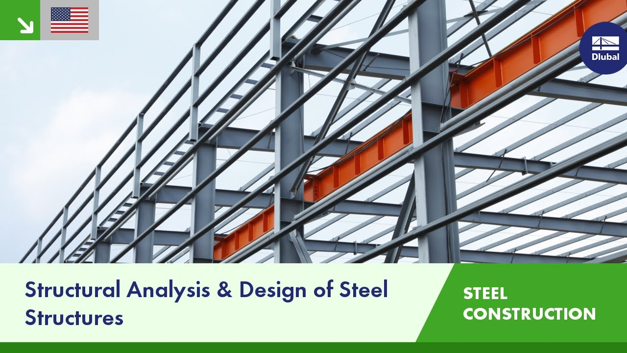 Structural Engineering Software For Steel Structures Dlubal Software Youtube