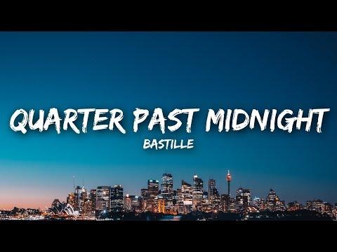 Bastille - Quarter Past Midnight (Lyrics)