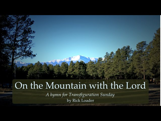 On the Mountain with the Lord
