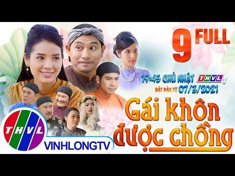 Cổ tích Việt Nam: Gái khôn được chồng - Tập 9 FULL