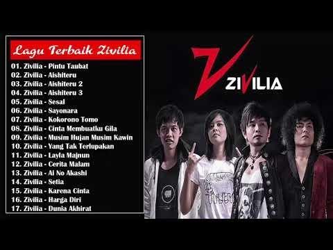 Terbaik Dari ZIVILIA Full Album - Lagu Indonesia Terbaru 2017 - 2016 Terpopuler