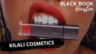 Black Book Houston ft. Kilali Cosmetics