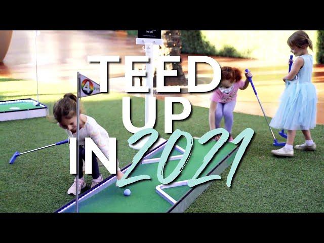 Teed Up in 2021 Mini Golf