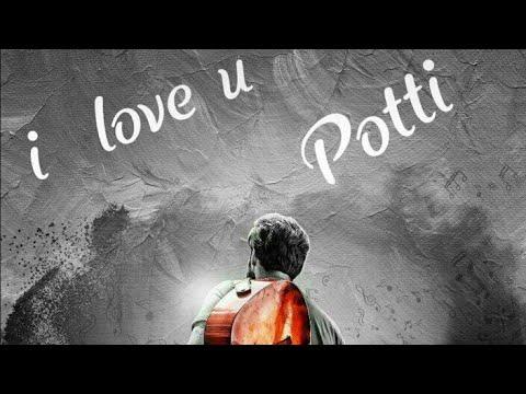 Potti I love you status|Emotional love...