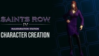 Saints Row IV: Inauguration Station | My Character Creation [HD]