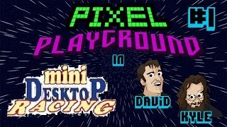 Mini Desktop Racing: The Nightmare Begins - Pixel Playground