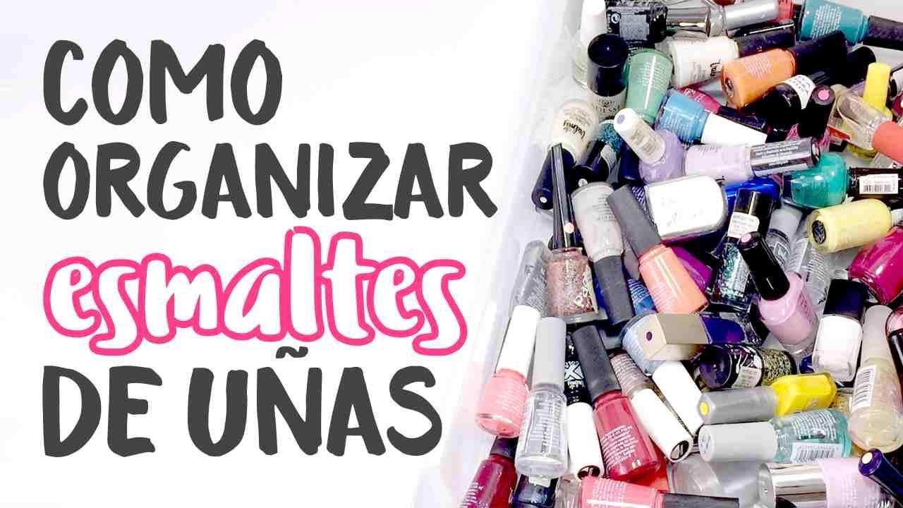 Organiza tus Esmaltes de Uñas en Cajones · FACIL, ECONOMICO Y EN ...