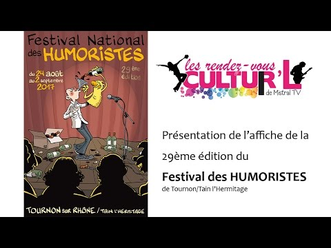 Présentation de l'affiche Festival des Humoristes 2017