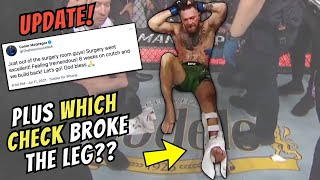 *UPDATE* on Conor McGregor BROKEN Leg, and What REALLY HAPPENED with the Checked Kicks??