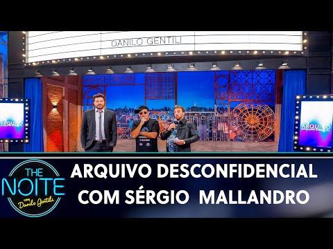 Arquivo Desconfidencial com Sérgio Mallandro  The Noite 230519